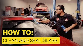 How To Clean and Seal Glass! - Chemical Guys