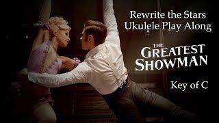 Download Lagu Rewrite the Stars Ukulele Play Along Gratis STAFABAND
