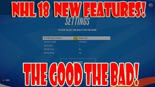 NHL 18 New Features The GOOD & The BAD
