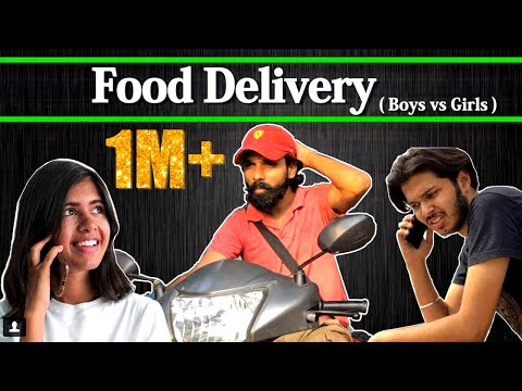 Food Delivery | Boys vs Girls | ft. Sejal Kumar | Sadak Chhap