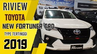 Riview Toyota New Fortuner TRD 2019