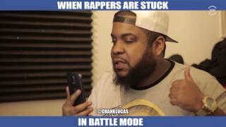 WHEN RAPPERS ARE STUCK IN BATTLE MODE