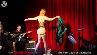 Chicago Burlesque - Red Hot Annie / Vaudezilla! Live Band Burlesque / I Got My Mojo Working