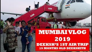 MUMBAI VLOG 2019/DEEKSH'S FIRST AIR TRAVEL /19 MONTHS OLD DEEKSHITH/BABY TAMIL VLOGS 2019