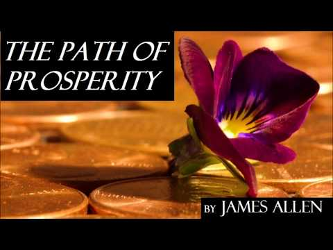 The Path of Prosperity by James Allen - FULL AudioBook | Money Wealth Success Happiness