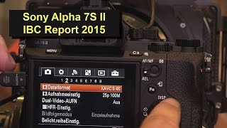 Sony Alpha 7S Mark II A7S Mark 2 4K Camcorder (ibc Report 2015 in 4K)