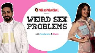 Weird Sex Problems With Ayushmann Khurrana & Bhumi Pednekar | Shubh Mangal Saavdhan