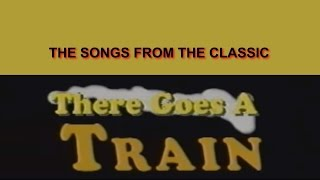 Real Wheels - There Goes a Train - Soundtrack