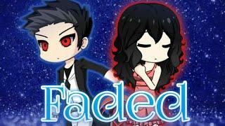 Faded | Gacha Music Video