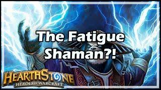 [Hearthstone] The Fatigue Shaman?!