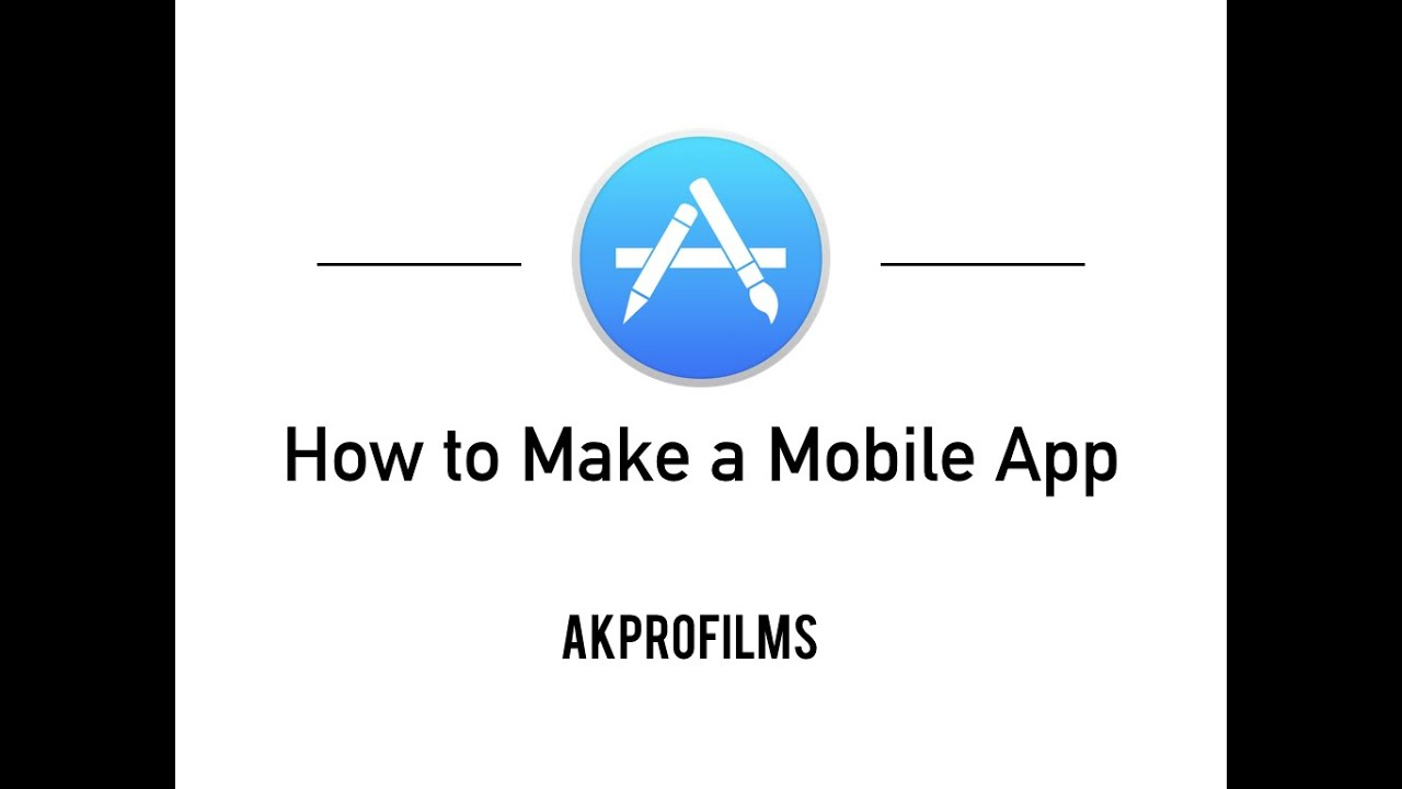 How To Make A Mobile App For Iphones And Android Devices