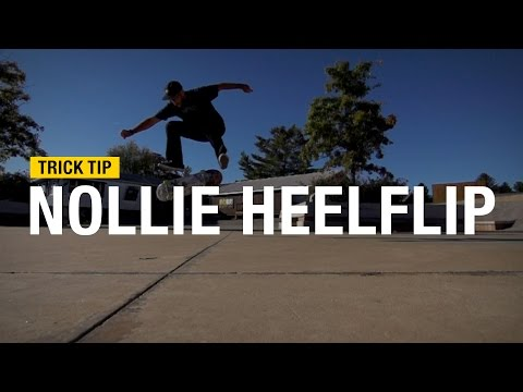 Trick Tip: How to Nollie Heelflip with Andrew Cannon