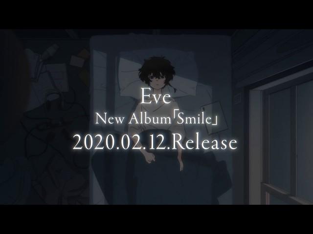 Eve - Teaser映像を公開 新譜アルバム「Smile」2020年2月12日発売予定 thm Music info Clip