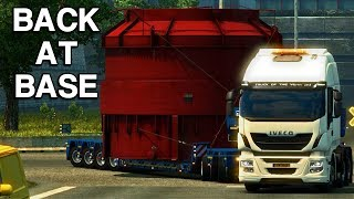 BACK AT BASE | Special Transport - Euro Truck Simulator 2