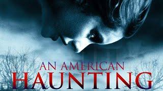 Apariciones (AN AMERICAN HAUNTING) Trailer Subulado