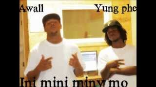 INI MINI MINY MO - AWALL FT. YUNG PHEE (2013).wmv