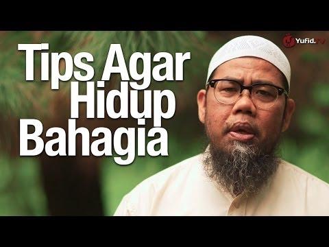 Ceramah Pendek: Tips Dan Cara Agar Hidup Bahagia - Ustadz Zainal Abidin, Lc.