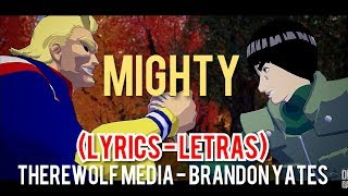 DEATH BATTLE :MIGHTY (LYRICS )| ALL MIGHT VS MIGHT GUY