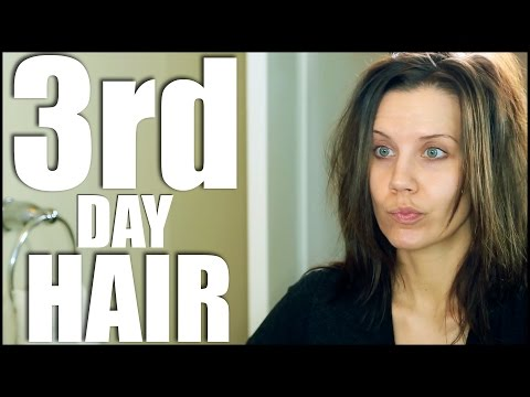 HOW TO GET AWAY WITH ... 3rd Day Hair