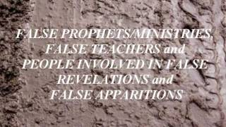 False Prophets And False Teachers (The list). Part I.