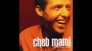 Cheb Mami - Ma Vie 2 Fois