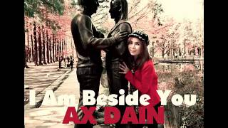 AX DAIN - ''I Am Beside You'' - (iPhone Audio)