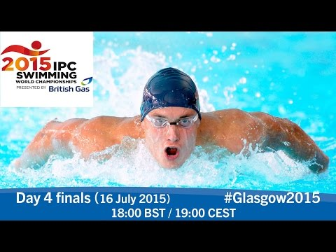Day 4 finals | 2015 IPC Swimming World Championships, Glasgow