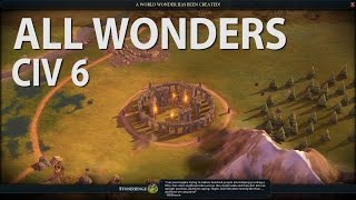 Civilization 6 - ALL WONDERS