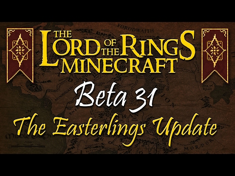 Minecraft Lord of the Rings Mod - Beta 31 Coming Soon