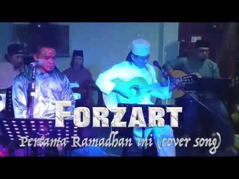 Pertama Ramadhan ini (Cover Song) by Forzart