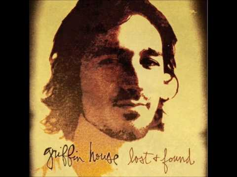 Griffin House - Why Dont You Believe