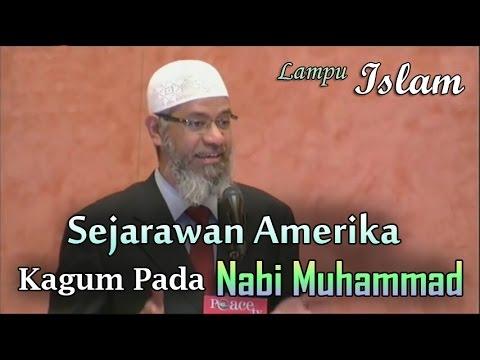 Sejarawan Amerika Kagum Pada Nabi Muhammad | Dr. Zakir Naik