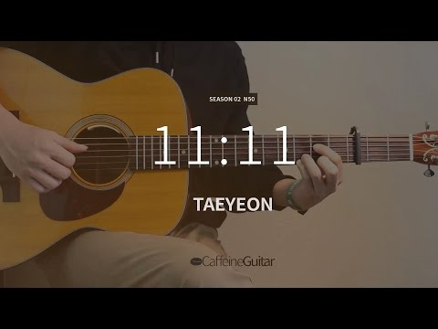 11:11 - 태연 TAEYEON | Guitar Cover, Lesson, Chord
