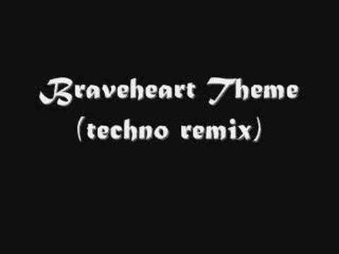 Braveheart Theme (techno remix)