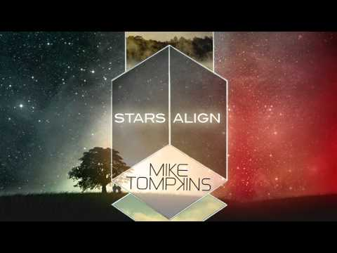 Mike Tompkins - Stars Align (Original)
