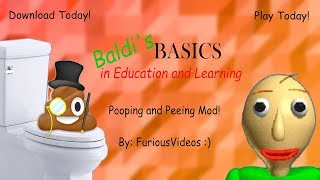 Baldi's Basics in Pooping and Peeing Mod | By FuriousVideos