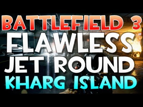 Battlefield 3 - Flawless Jet Gameplay Round on Kharg Island - Flying tips / tactics / help in BF3