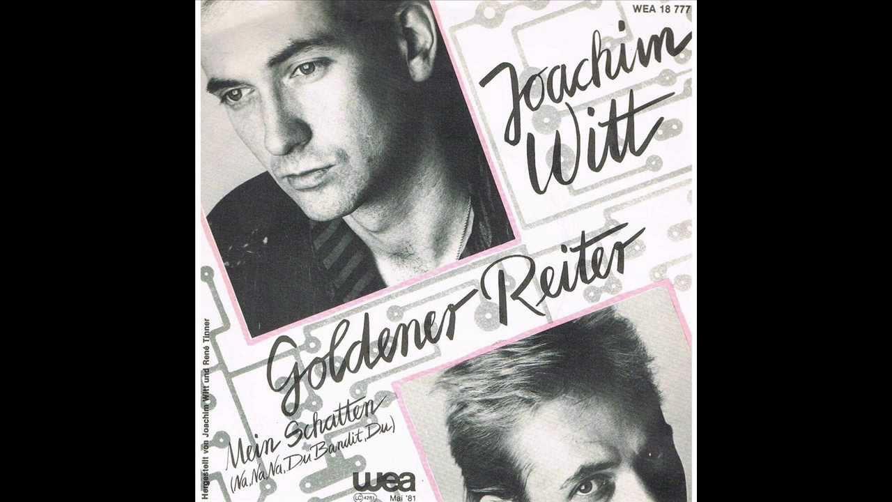 Der Goldene Reiter Joachim Witt Joachim Witt Goldener Reiter