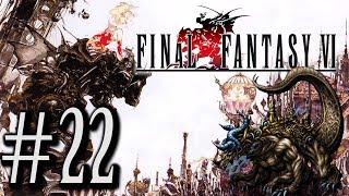 Let's Play Final Fantasy VI #22 - They All Float