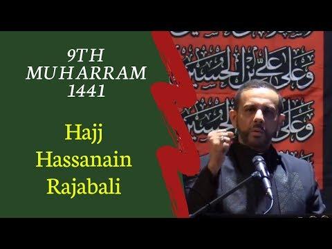 9th Muharram 2019 1441 - Hajj Hasanain Rajabali