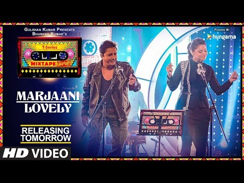T-Series Mixtape Punjabi: Marjaani / Lovely | Releasing Tomorrow | Sukhwinder Singh | Kanika Kapoor