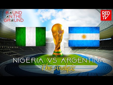 NIGERIA vs ARGENTINA / RUSSIA 2018 / Pre-Match Analysis