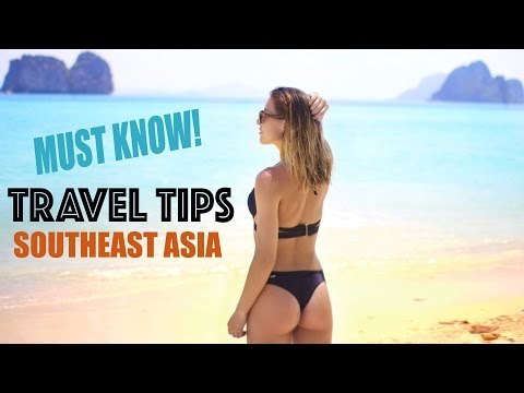 Travel Tips & Guide to Southeast Asia - 8 Months of Backpack