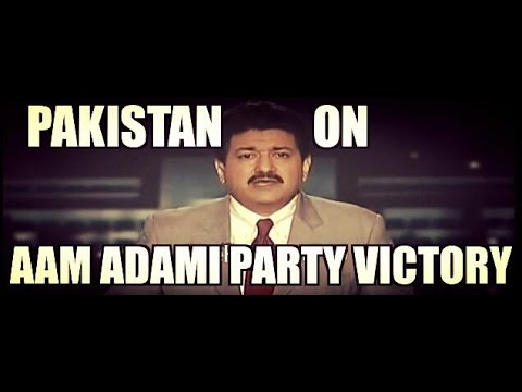 Pakistan impressed by AAM ADAMI PARTY victory AND  INDIAN Election system