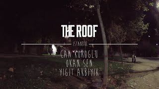 The Roof Skateboards - Istanbul
