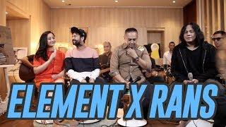 ELEMENT REUNION X RANS PART 1 #RANSMUSIC