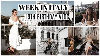 ITALY 19TH BIRTHDAY TRAVEL VLOG!