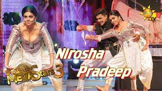 Nirosha Thalagala with Pradeep Mega Stars 3 | FINAL 07 | 2021-08-29