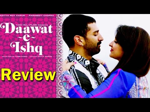 Daawat E Ishq | Full Movie Review | Parineeti Chopra And Aditya Roy Kapur