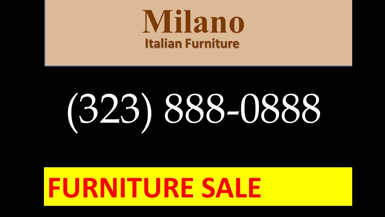 Italian Furniture Stores Los Angeles Milano Best Wholesale
